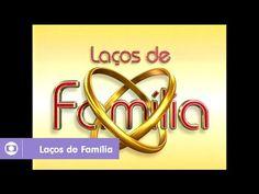 Laços de Família: relembre a abertura da novela - YouTube