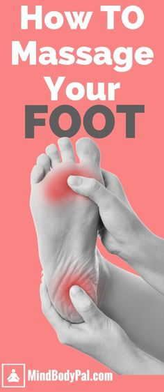 Learn how to massage your foot yourself without needing to pay for a masseuse. Techniques for various foot issues including plantar fasciitis. #massage #plantarfasciitis #footmassage #feet