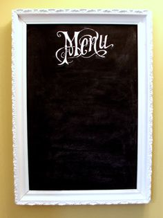 Chalkboard Menu- going to use this for the menu and for guests to write messages in the photos!