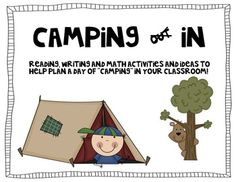 This is a mini-unit for a Camping Day at the end of the school year! (or any time of year, really!)