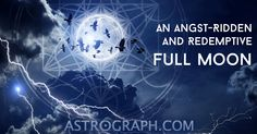 ◯ ◯ ◯  An Angst-Ridden and Redemptive #FullMoon ◯ ◯ ◯ Click the image to read the article. ASTROGRAPH.COM  ★ #ASTROLOGY ★ APPS ★ #HOROSCOPES
