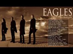 Eagles - Greatest Hits    The Best Songs Of Eagles - YouTube