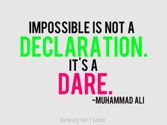 impossible is not a declaration BiteSizeWellness.com