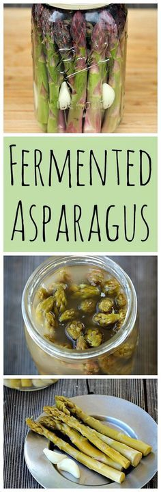 Fermented asparagus is easy to make and super tasty!