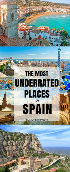 The Most Underrated Places to Visit in Spain in 2017|Pinterest: @theculturetrip