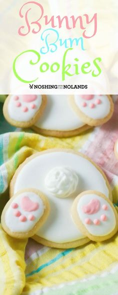 Bunny Bum Cookies by Noshing With The Nolands is the cutest cookie for Easter and spring! Have fun with the family decorating and eating them!