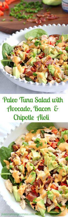 Paleo Tuna Salad with Avocado, Bacon and Chipotle Aioli #justeatrealfood #paleorunningmomma