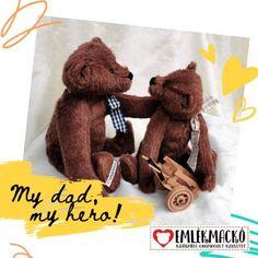 Mert minden apa hős! Dads, Teddy Bear, Animals, Animales, Animaux, Fathers, Teddy Bears, Animal, Animais