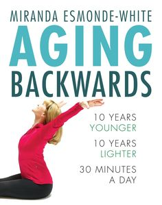 Aging backwards : 10 years younger, 10 years lighter, 30 minutes a day / Miranda Esmonde-White.) is the REAL DEAL, incorporating all 620 muscles in your body. Miranda Esmonde White, Muscle Atrophy, Dynamic Stretching, Aging Backwards, Carpal Tunnel Syndrome, Muscular System, Pilates Instructor, Benefits Of Exercise, Aging Process