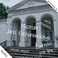 Muzeum Jana Kochanowskiego Piękne miejsca w Polsce