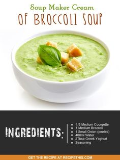Recipe This   40 Soup Maker Recipes To Cook In The Soup Machine Broccoli Soup Recipes, Cream Of Broccoli Soup, Cream Soup, Gourmet Recipes, Cooking Recipes, Healthy Recipes, Delicious Recipes, Tortillas, Kitchen