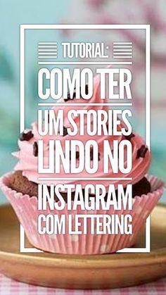 Tudo o que você precisa saber para deixar as seu Insta Stories MARA com lettering.