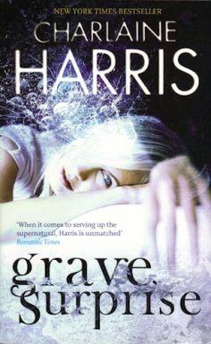 Grave Surprise – Charlaine Harris