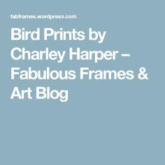 Bird Prints by Charley Harper – Fabulous Frames & Art Blog