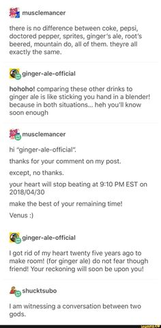 Gingers ale is serious business My Tumblr, Tumblr Posts, Tumblr Funny, Dankest Memes, Funny Memes, Hilarious, Funny Tweets, Lol, Humor