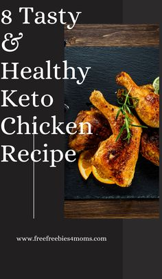 8 Tasty & Healthy Keto Chicken Recipe Chicken is a staple food for any diet where you are looking to cut fat. And these keto chicken recipes are some of the best recipes that you will find if you are just starting out with the keto diet plan. #ketodinner #ketorecipes #keto