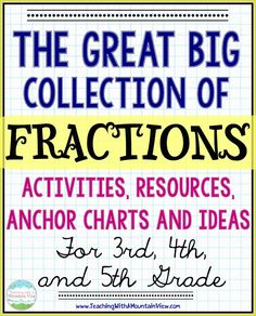 The ULTIMATE List of Fraction Activities for the upper grades.
