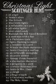 It's that time of year again: the tradition-rich holidays! One of our absolute favorites is A Christmas Light Scavenger Hunt. PRINT I...