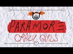 ▶ Paramore - (One Of Those) Crazy Girls (Lyric Video) - YouTube