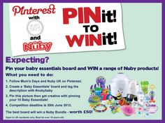 Pin it to Win it competition with Nuby - just follow the instructions for your chance to win £50 worth of Nuby goodies! Nubybaby