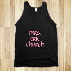 Eric Church shirt | Mrs.Eric Church - emmy belle's - Skreened T-shirts, Organic Shirts ...