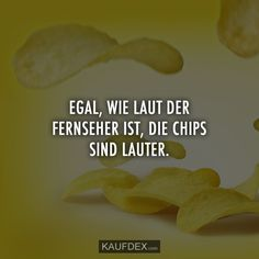 No matter how loud the TV is, the chips are louder Purchase Dex Funny Memes, Jokes, Life Is Hard, True Words, True Stories, Haha, Funny Pictures, Life Quotes, About Me Blog