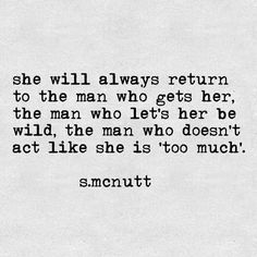 """S.McNutt on Instagram: """"she won't even know why she's going back but this is why. it's because finding true acceptance is rare. let a woman be wild and she'll…"""""""