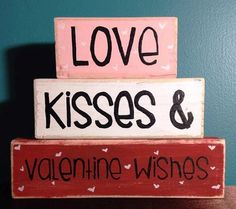 Valentine Day Decor Love Kisses and Valentine Wishes Valentine Day Hand Crafted and Painted Primitive Block Saying Summer Beach Home Seasonal Personalized Decor...