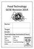 Food Technology GCSE Revision 2014 Name: Target Grade: Food Technology Examination (2 hours) Section A 30% Theme: Decorated cakes Section B 70% Theme: