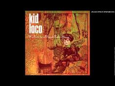 Kid Loco - Relaxin' with cherry (+seznam videí)