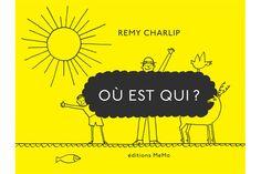 Remy Charlip, Où est qui?, MeMo