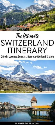 Ultimate Switzerland Itinerary: how to spend 7 to 21 days in Switzerland. This post includes 5 detailed itineraries to help you plan your dream trip to Switzerland. Visit Zurich, Lucerne, Zermatt, Bernese Oberland, Interlaken, Lausanne, Lugano, and more. #switzerland #swissalps #itinerary #bucketlist