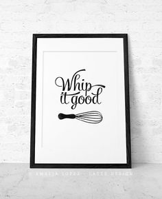 Mothers day Whip it good Kitchen print kitchen wall by LatteDesign, $15.00