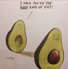 Funny Good Fat Avocado Fail