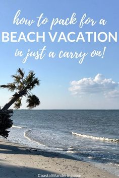 Here's a step-by-step plan for your next carry-on only beach getaway. You'll also find a packing plan timeline and a beach vacation carry-on packing list. Beach Vacation Packing List, Florida Vacation, Vacation Destinations, Vacation Style, Florida Travel, Vacation Outfits, Vacation Ideas, Carry On Packing, Travel Packing