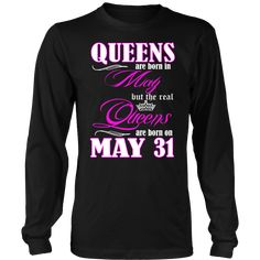 5197cd4a9 29 Best Queens are born in May T Shirt images | Queens, May ...