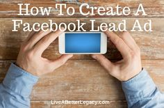 How To Create A Facebook Lead Ad