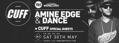 SOTONIGHT | WH pres. CUFF: Amine Edge & DANCE, Sirus Hood, Sion - Switch Southampton - http://www.sotonight.net/event-tickets/wh-pres-cuff-amine-edge-dance-sirus-hood-sion-switch-southampton/  WH & Soundclash Presents: CUFF Label Party! Amine Edge & DANCE Sirus Hood SION Soul Divide FWD MTN 10pm to 5am Saturday 30th May Tickets – Online Soon! £10 – Early Bird (200 avail) £12.50 – 1st Release (300 avail) £15 – Standard