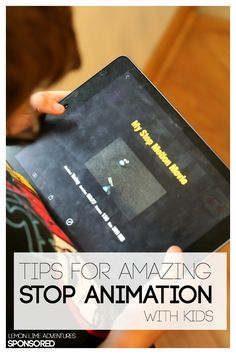 How to Make Stop Animation with Kids. These are all the rage right now.