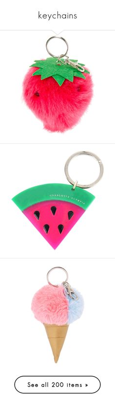 """keychains"" by karla-jhoana ❤ liked on Polyvore featuring accessories, pom pom key ring, fruit, watermelon, multicoloured, charlotte olympia, fillers, fob key chain, pom pom key chain and pink key chains"