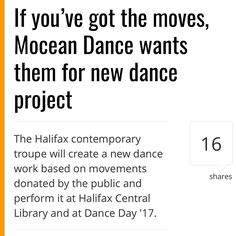 """MONDAY TUESDAY THURSDAY from @localxpress  In celebration of National Dance Week @moceandance has developed the Halifax Movement Synthesis Project. . The project """"proposes creating a dance piece based entirely on movements donated by the public"""" says a news release. . Mocean Dance has set up a movement drive at the Halifax Central Library Monday and Tuesday from 2 to 4 p.m. for anyone who would like to donate a movement. Once the material is collected five Mocean dancers will learn the…"""