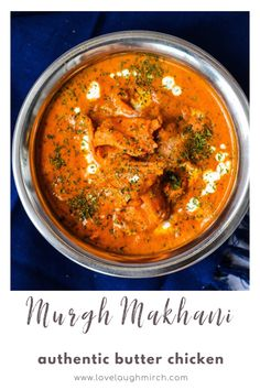 How to make Murgh Makhani Recipe For Tandoori Chicken, Butter Chicken Curry, Indian Butter Chicken, Chicken Recipes, Indian Food Recipes, Asian Recipes, Ethnic Recipes, Authentic Indian Recipes, Eid Recipes