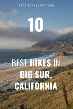 High Seas & Summit Breeze: 10 Best Hikes in Big Sur, California