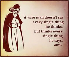 Thinks it over and over and over, in some cases. Rumi Quotes, Wise Quotes, Quotable Quotes, Great Quotes, Quotes To Live By, Motivational Quotes, Inspirational Quotes, Positive Quotes, Laura Lee