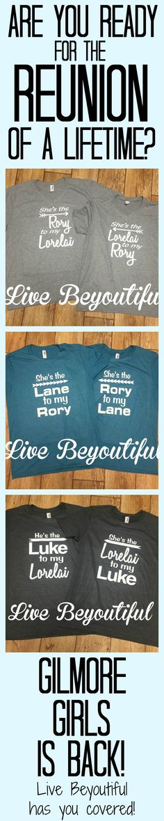 The Gilmore Girls reunion is finally happening! Live Beyoutiful has you covered with custom Gilmore Girls T-shirts.  You can order your Gilmore Girls shirt on Etsy at:  https://www.etsy.com/shop/livebeyoutiful?ref=hdr_shop_menu