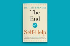 So many of us turn to self-help because we feel broken. Dr. Gail Brenner teaches us how to live fully and enjoy life right now.