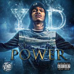 [Mixtape]: YD - Power ~ We Got Now Mixtapes