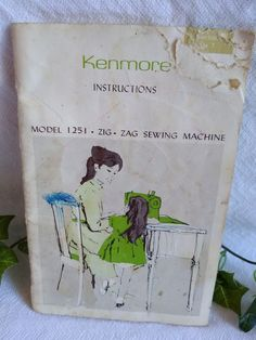 $6.96 or best offer Kenmore Sewing Machine Instruction Manual Model 1251 Zigzag Vintage Sears Robuck #Kenmore