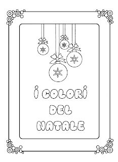 La maestra Linda : I colori del Natale Decoupage, Merry Christmas, Mandala, Education, Blog, Sink Tops, Alphabet, Winter Time, Merry Christmas Card