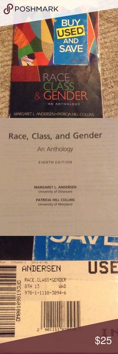 College sociology textbook Race, Class, and Gender: An Anthology 8th edition by Margaret L. Andersen and Patricia Hill Collins. ISBN 9781111830946. Paperback. Good condition has highlighting and/or other marks. Smoke free and pet free home. Other